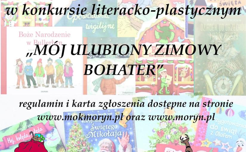 """Więcej o: KONKURS LITERACKO-PLASTYCZNY """"MÓJ ULUBIONY ZIMOWY BOHATER"""""""