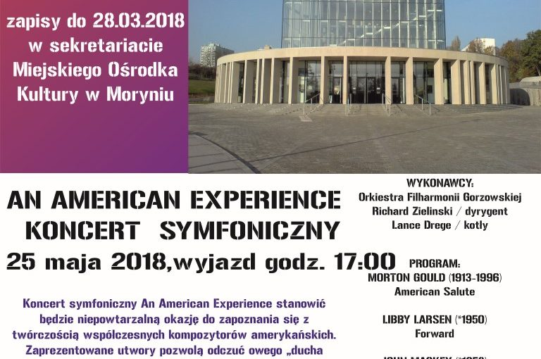 """Więcej o: Wyjazd na koncert symfoniczny """"AN AMERICAN EXPERIENCE"""""""