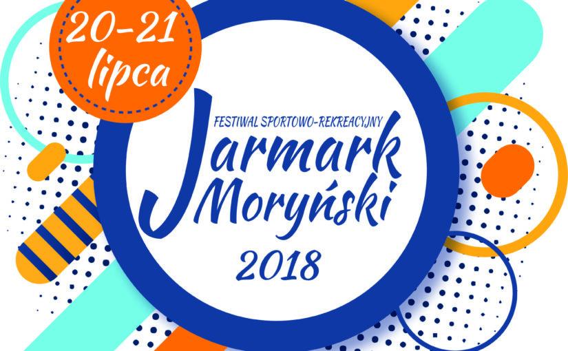 """Festiwal Sportowo – Rekreacyjny """"Jarmark Moryński 2018"""""""