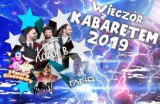 """Więcej o: """"Wieczór z kabaretem 2019"""""""