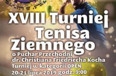 """Więcej o: XVIII Turniej Tenisa ziemnego """"Open"""" w Ramach Jarmarku Moryńskiego o puchar przechodni dr. Christiana Friedriecha Kocha"""